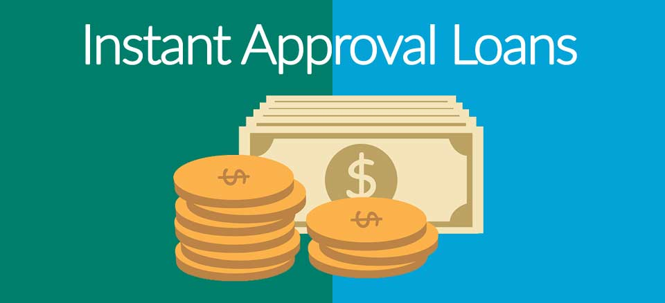instant approval loans